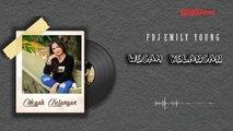FDJ Emily Young - Wegah Kelangan (Official Lyric Video)