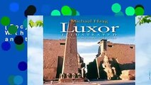 [Doc] Luxor Illustrated: With Aswan, Abu Simbel, and the Nile