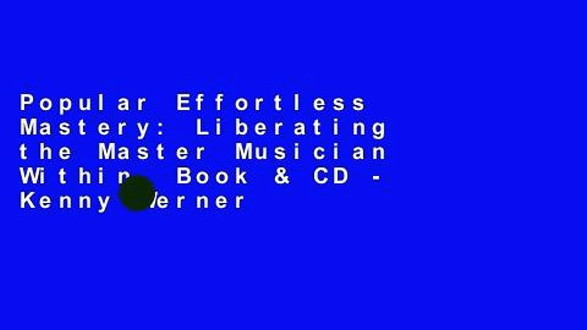 Popular Effortless Mastery: Liberating the Master Musician Within, Book & CD - Kenny Werner