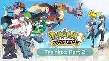 Comment jouer à Pokémon Masters ? Entrainement Partie #2