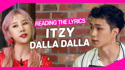 pops in seoul reading the lyrics itzy s dalla dalla