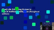 [Doc] Life 3.0: Being Human in the Age of Artificial Intelligence (Roughcut edition)