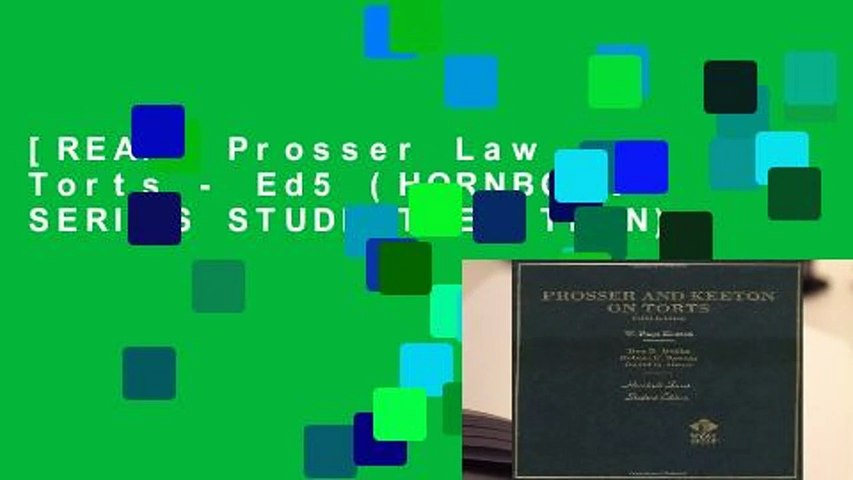 [READ] Prosser Law Torts - Ed5 (HORNBOOK SERIES STUDENT EDITION)