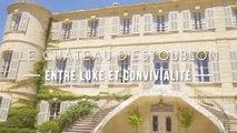 Le château d'Estoublon : entre luxe et convivialité