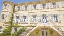 Se marier au château d'Estoublon