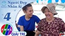THVL | Những nụ cười rạng rỡ và hạnh phúc tại Phiên chợ tử tế | Người đẹp nhân ái 2019 - Tập 4