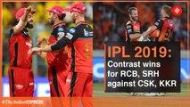 IPL 2019: Contrasting wins for RCB,SRH against CSK, KKR