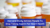 Harvard Wants You To Put Down The Aspirin For This Reason