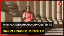 Nirmala Sitharaman appointed as Union Finance Minister