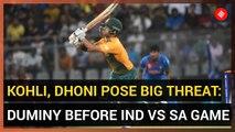Kohli, Dhoni pose big threat: Duminy before IND vs SA game