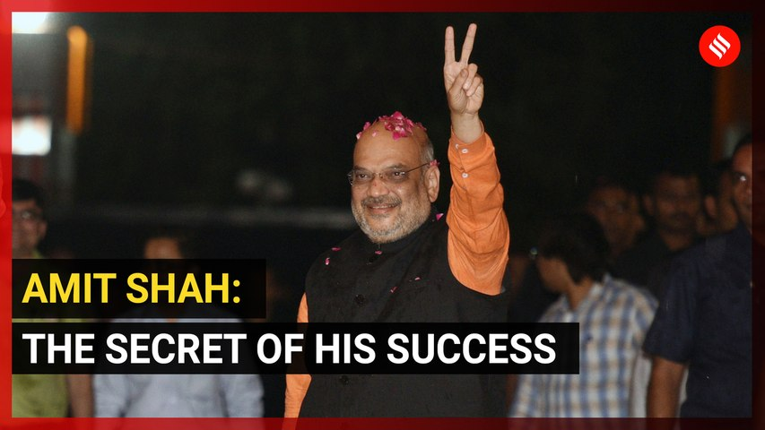 Amit Shah: The secret of his success in the 2019 Lok Sabha elections