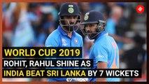 World Cup 2019: Rohit Sharma, KL Rahul power India to 7-wicket win over Sri Lanka