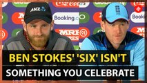 Eoin Morgan and Kane Williamson on the 'six' by Ben Stokes