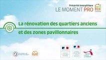 Moment Pro Habiter Mieux - La rénovation des quartiers anciens et des zones pavillonnaires - Olivier ROUCHON