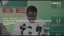 Bénin : Le parti FCBE s'insurge contre la demande du  ministre de l'ntérieur