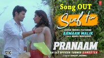 Pranaam | Rajiv romances Sameeksha in Sirf Tu' song