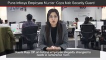 Security Guard Arrested In Connection With Murder Of Pune Infosys Employee