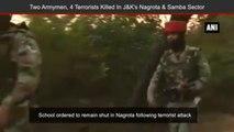 Terrorists Attack Nagrota And Samba Sector In Jammu Kashmir