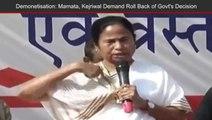 West Bengal CM Mamata Banerjee, Delhi CM Arvind Kejriwal Protest Against Demonetisation