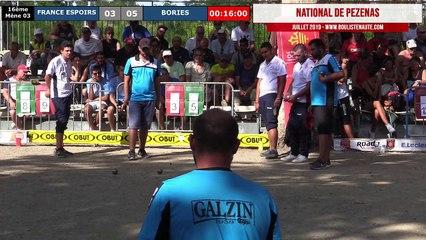 National de Pézenas 2019, le jubilé ! 16ème de finale France Espoirs VS Bories