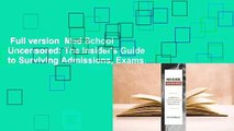 Full version  Med School Uncensored: The Insider's Guide to Surviving Admissions, Exams,