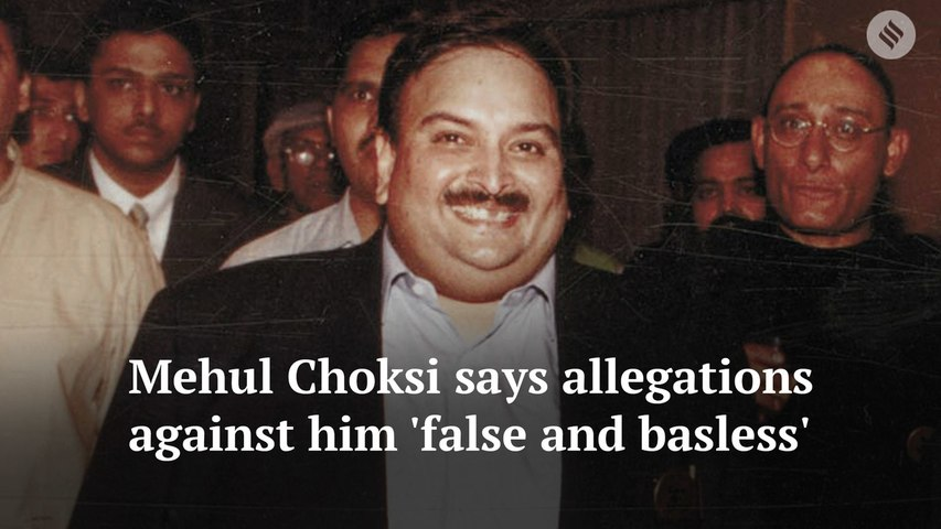 "Mehul Choksi says Enforcement Directorate's allegations against him ""false and baseless"""