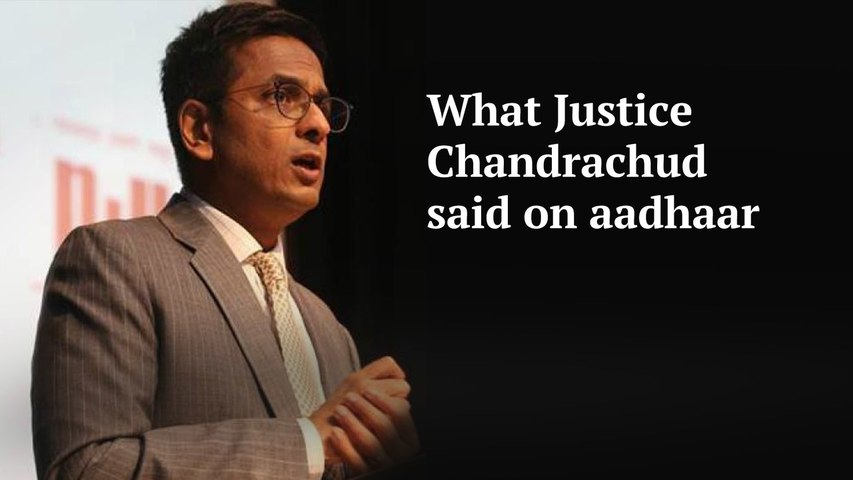 What Justice Chandrachud said during the aadhaar verdict
