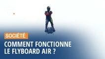 Comment fonctionne le Flyboard Air de Franky Zapata ?