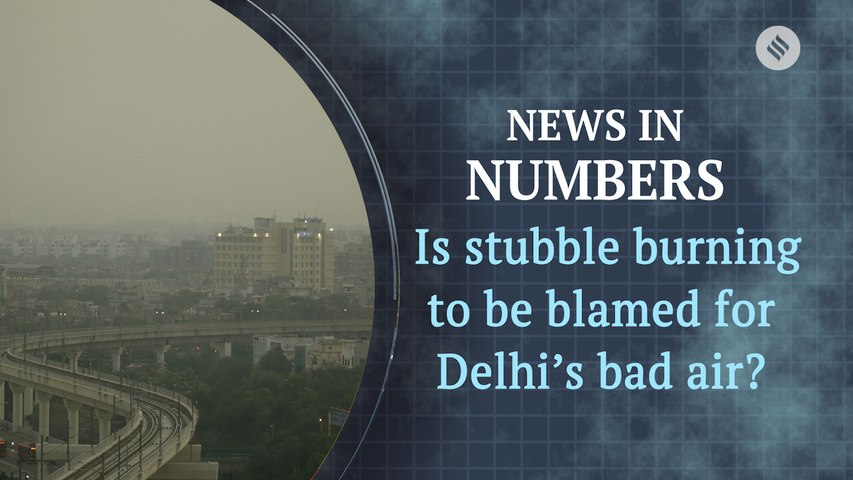 The impact of stubble burning on Delhi's air pollution: News in Numbers