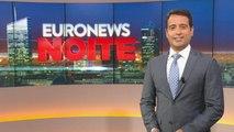 Euronews Noite   As notícias do Mundo de 24 de julho de 2019