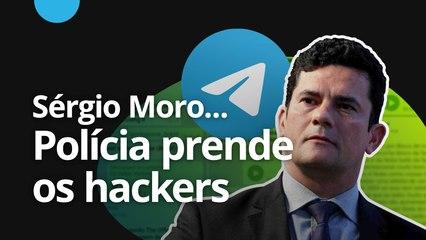 Sérgio Moro: PF começa a prender suspeitos de invadir celular do ministro [CT News]