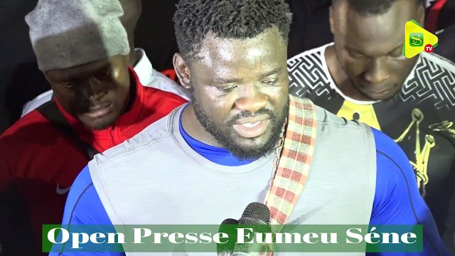 "Open presse Eumeu Séne : ""Combat bi sou durée dou bakh si Modou Lo"""