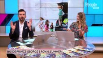 Inside Prince George's Summer: Tennis Lessons with Roger Federer and Garden Time with Mom Kate!