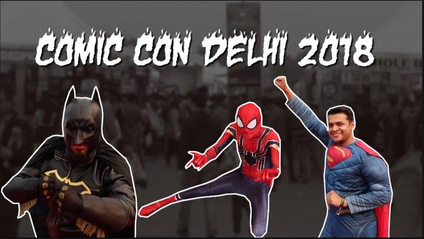 Comic Con Delhi 2018 where superheroes came to life