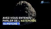 Psyché, l'astéroïde valant des milliards de milliards de dollars