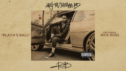 BJ The Chicago Kid - Playa's Ball