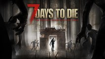 7 Days to Die - Trailer de lancement