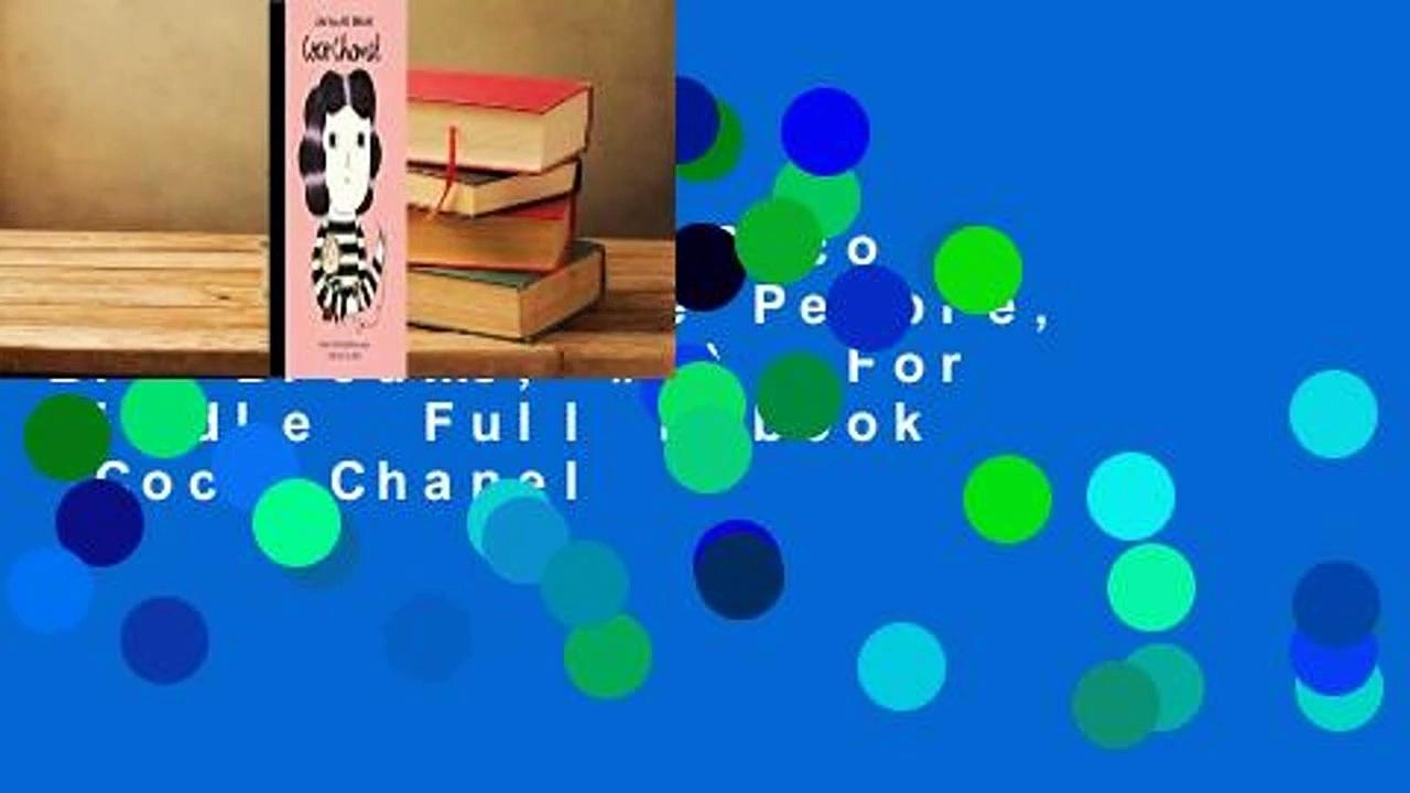Full E-book  Coco Chanel (Little People, Big Dreams, #1)  For Kindle  Full E-book  Coco Chanel