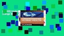 [READ] Understanding Global Health, 2E (Lange Medical Books)