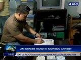Lim denies hand in Moreno arrest