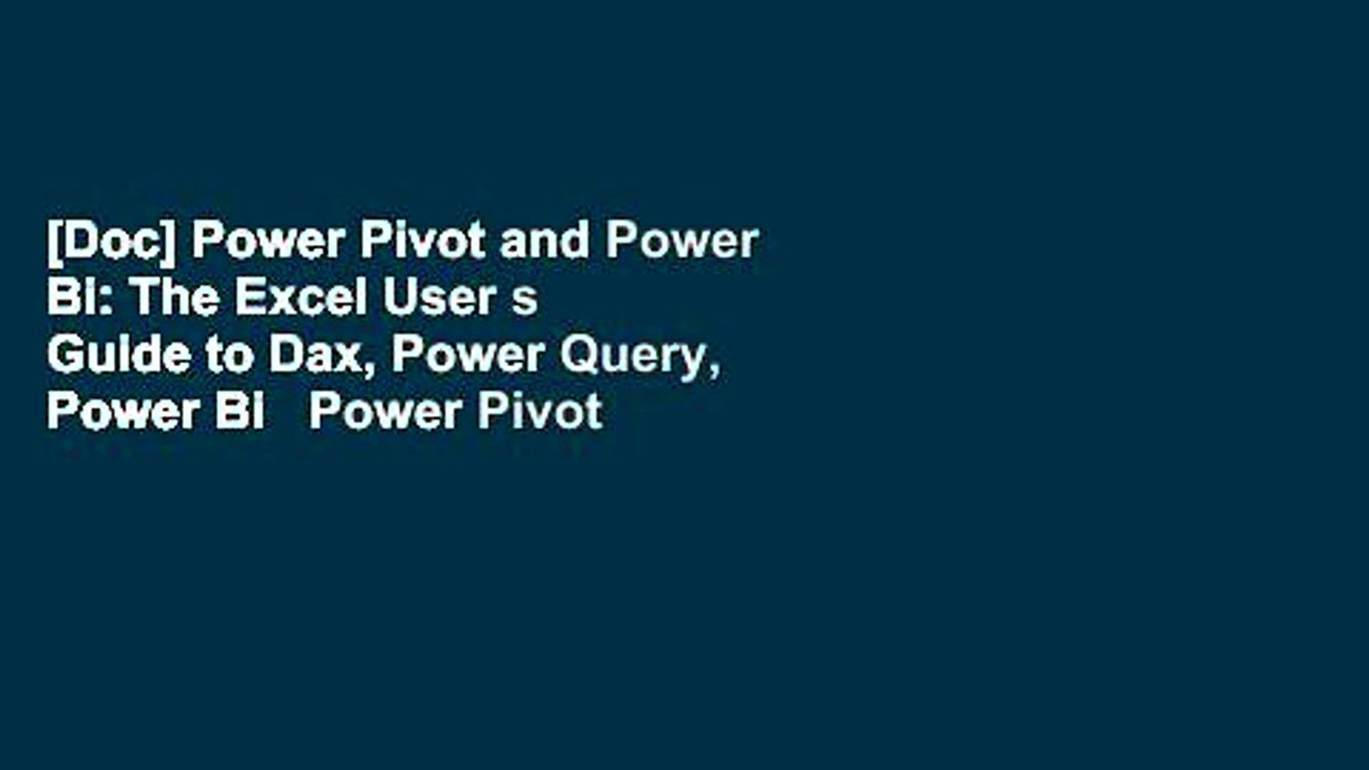 [Doc] Power Pivot and Power Bi: The Excel User s Guide to Dax, Power Query, Power Bi   Power Pivot