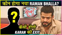 This Is How Karan Patel aka Raman Will EXIT Yeh Hai Mohabbatein | New Raman Bhalla REVEALED