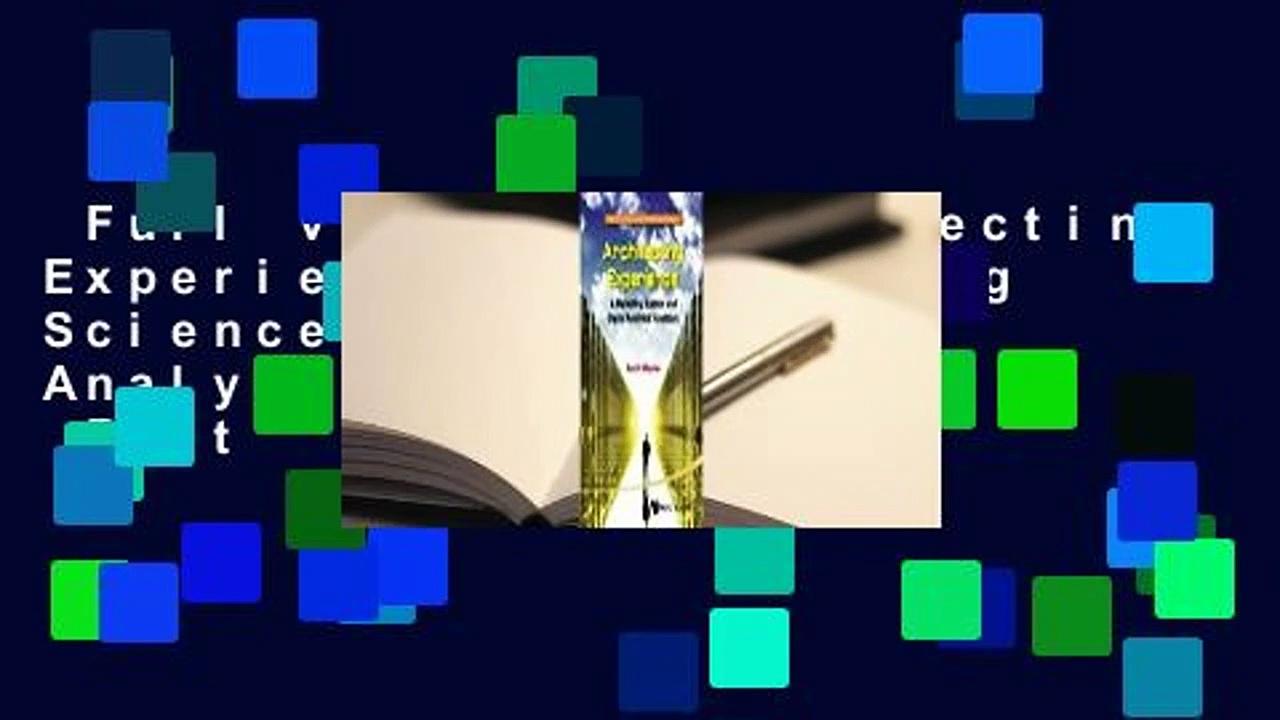 Full version  Architecting Experience: A Marketing Science and Digital Analytics Handbook  Best
