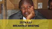 Uhuru treasury bet on Muia | Storm over 'private parts' memo: Your Breakfast Briefing