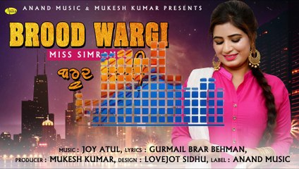 Brood Wargi l Miss Simran l Anand Music l Latest Punjabi Song 2019