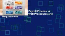 About For Books  The Payroll Process: A Basic Guide to U.S. Payroll Procedures and Requirements