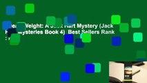 Dead Weight: A Jack Hart Mystery (Jack Hart Mysteries Book 4)  Best Sellers Rank : #3