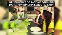 """Une séquence de racisme ordinaire dans : """"un dîner presque parfait"""""""