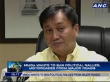 MMDA wants to ban political rallies, motorcades from major roads