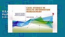 R.E.A.D Case Studies in Health Information Management D.O.W.N.L.O.A.D